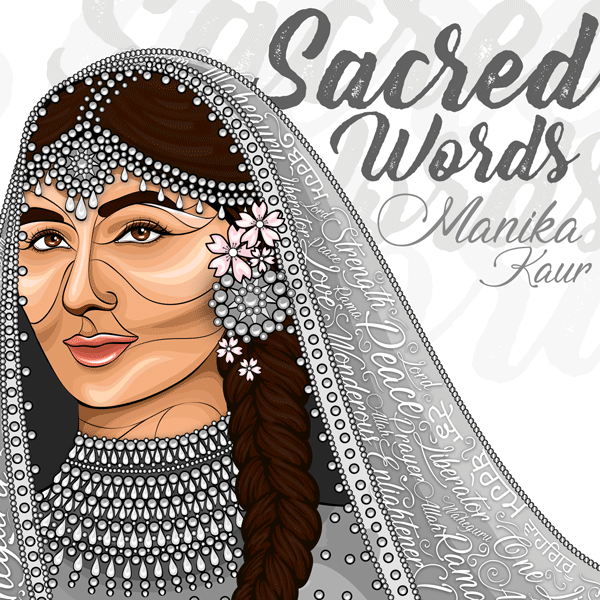 Sacred Words - Manika Kaur